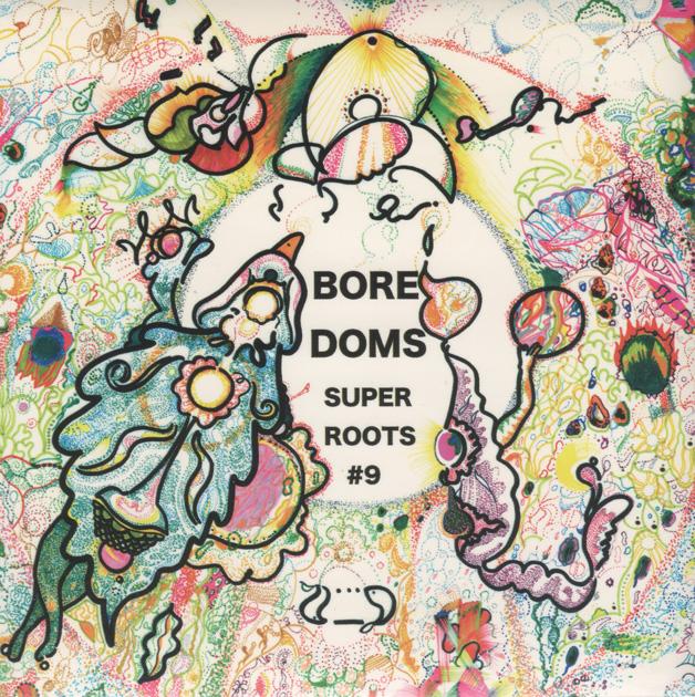 BOREDOMS | SUPER ROOTS9